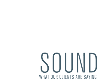 sound - what our clients are saying